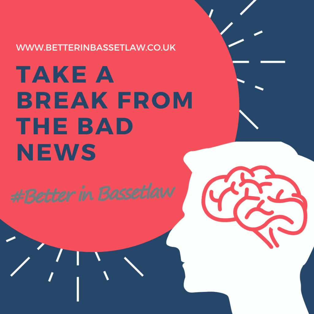 BASSETLAW TAKE A BREAK FROM THE BAD NEWS